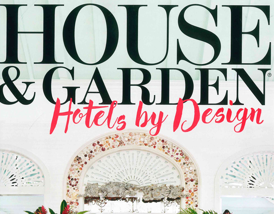 House & Garden Hotels by Design